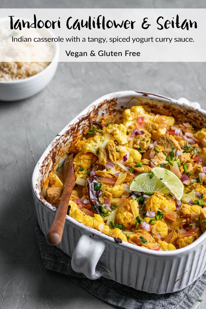 Tandoori Cauliflower and seitan is a baked casserole with an Indian spiced yogurt sauce. It's tangy, flavorful, and absolutely delicious. | thecuriouschickpea.com #vegan #glutenfree #curry