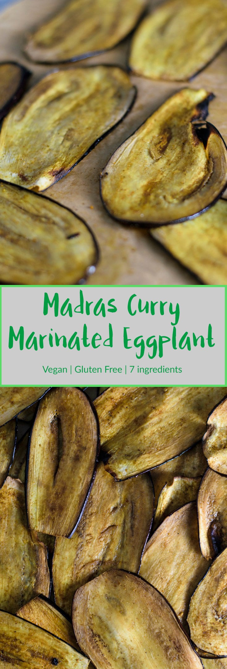 Madras Curry Marinated Eggplant | Vegan, gluten free, and only 7 ingredients. Thinly sliced eggplant is rubbed with a curry marinade and roasted for a deliciously chewy, ultra flavorful result. Perfect for eating with rice, in sandwiches, salads, and more! | thecuriouschickpea.com #vegan #curry