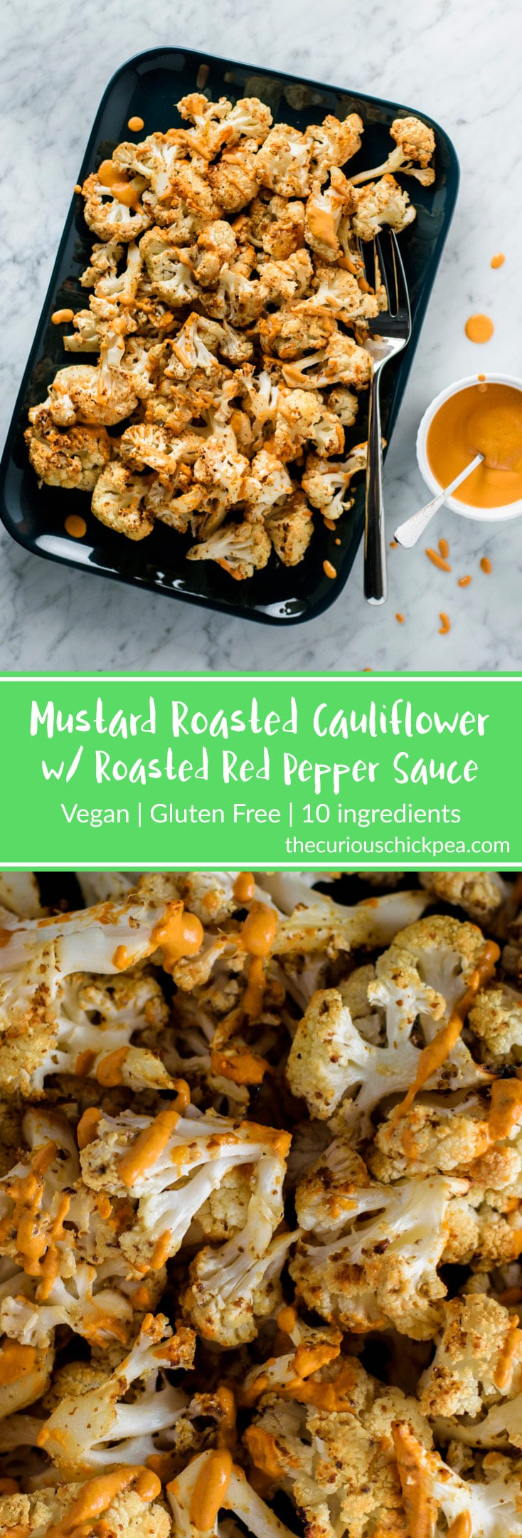 Mustard Roasted Cauliflower with Roasted Red Pepper Sauce | Vegan and Gluten Free. Cauliflower is tossed in a spicy brown mustard and roasted until soft and caramelized, then finished with a drizzle of creamy toasted walnut and red pepper sauce. It makes the perfect side dish! | thecuriouschickpea.com #vegan #cauliflower